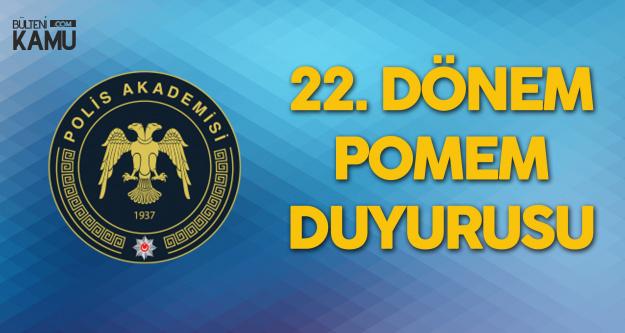 Polis Akademisi Başkanlığı'ndan 22. Dönem POMEM Duyurusu
