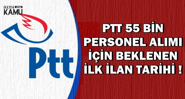 PTT 55 Bin Kamu Personel Alımı İçin Beklenen İlk İlan Tarihi