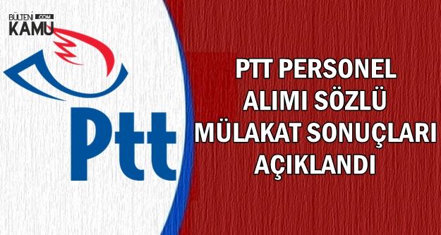 PTT KPSS'siz Personel Alımı Mülakat Sonuçları Açıklandı