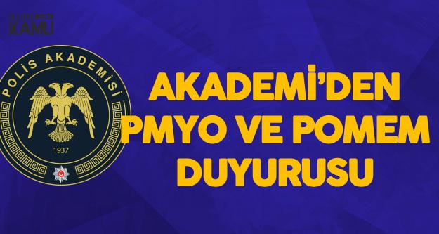 Son Dakika! Polis Akademisi Başkanlığı'ndan PMYO ve POMEM Duyurusu