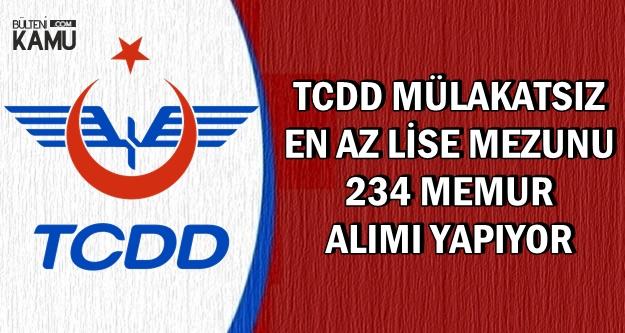 TCDD Mülakatsız En Az Lise Mezunu 234 Kamu Personeli Alımı Yapıyor