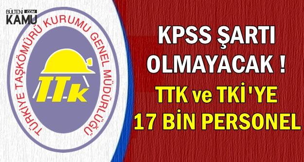TTK ve TKİ'ye 17 Bin Yeni Personel Alımı
