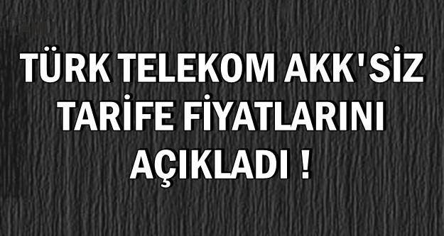 Türk Telekom AKK'siz Yeni İnternet Faturalarını Açıkladı