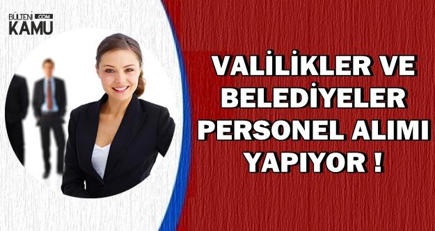 Valilikler ve Belediyeler KPSS'siz Personel-İşçi-Memur Alımı Yapıyor