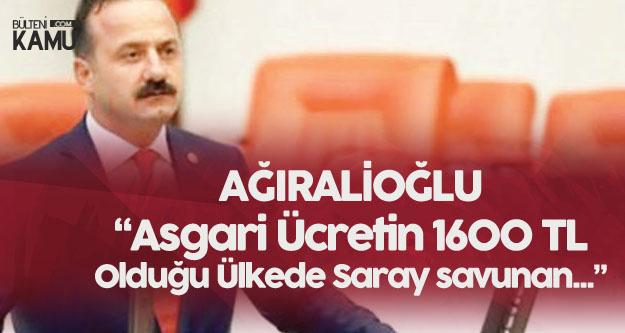 Yavuz Ağıralioğlu: Asgari Ücretin 1600 TL Olduğu Ülkede, Sarayın Vatan Savunuyormuş Gibi...
