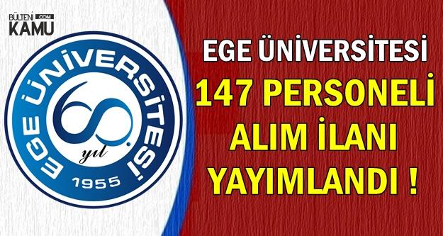 Yeni Kamu İlanı: Ege Üniversitesi 147 Personel Alımı