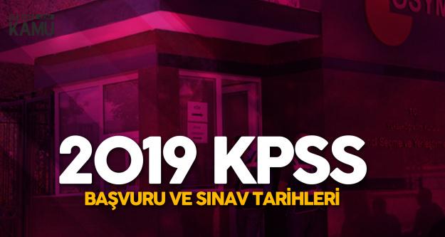 2019 KPSS Başvuru ve Sınav Tarihleri (GY-GK, Eğitim Bilimleri)