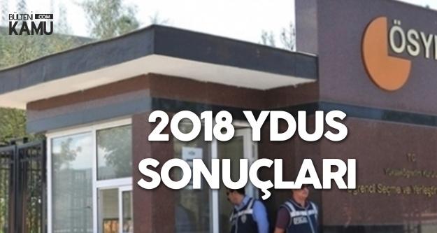23 Aralık 2018 YDUS Sonuçları Açıklandı
