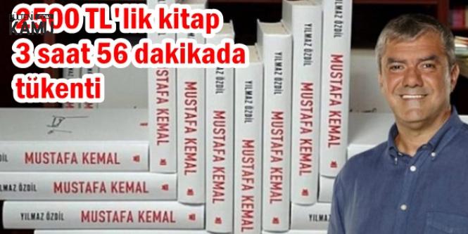 2500 TL'lik Mustafa Kemal Kitabı 3 Saat 56 Dakikada Tükendi