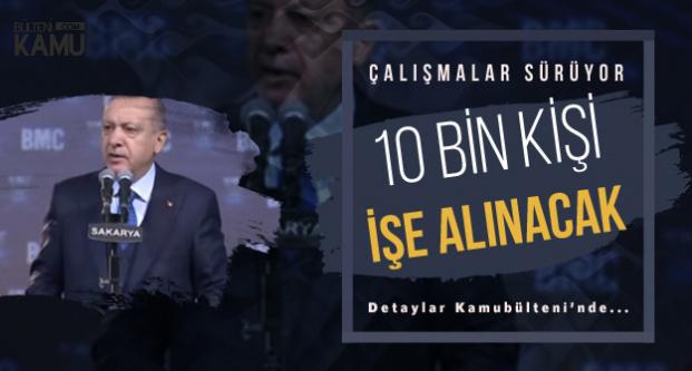 Cumhurbaşkanı Temel Atma Törenine Katılmıştı: 10 Bin Kişiye İş Verilecek