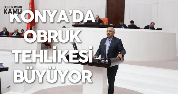 Fahrettin Yokuş Konya ve Çevresindeki Obruk Tehlikesine Dikkat Çekti