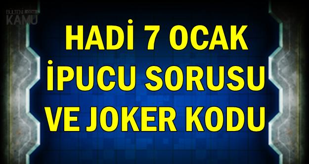 Hadi 7 Ocak Joker Kodu ve İpucu Sorusu: Pokemon Eğiticisi Olmak İsteyen Çizgi Karakter