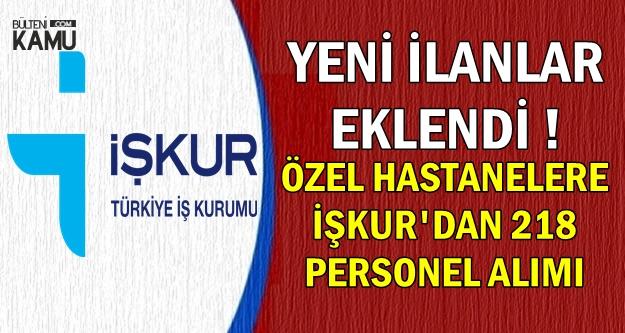 İŞKUR'dan Özel Hastanelere 217 Personel Alımı İlanı!..