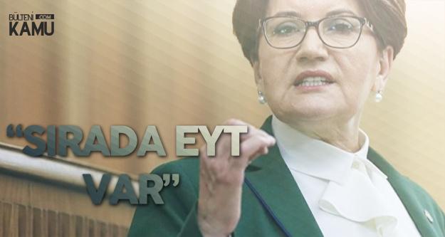 İYİ Parti Liderinden Asgari Ücret, EYT ve 3600 Ek Gösterge Açıklaması
