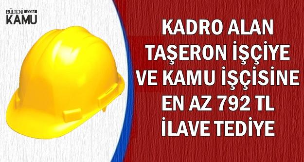 Kadro Alan Taşerona ve 4/D'lilere 792 TL Tediye (Ocak 2019 İlave Tediye Ne Zaman?)