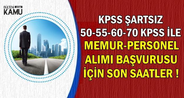 KPSS'siz, 50-55-60-70 KPSS ile Memur-Sağlık Personeli Alımı Başvuru Son Günü: 22 Ocak 2019