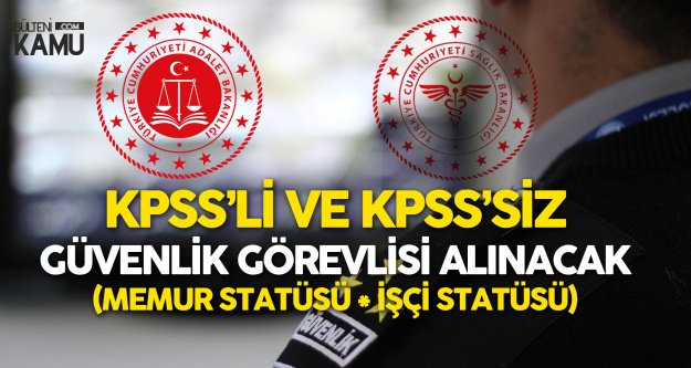KPSS'siz ve KPSS ile Sağlık Bakanlığı ve Adalet Bakanlığı'na En Az Lise Mezunu Personel Alınacak
