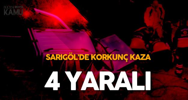 Manisa Sarıgöl'deKorkunç Kaza : 4 Yaralı