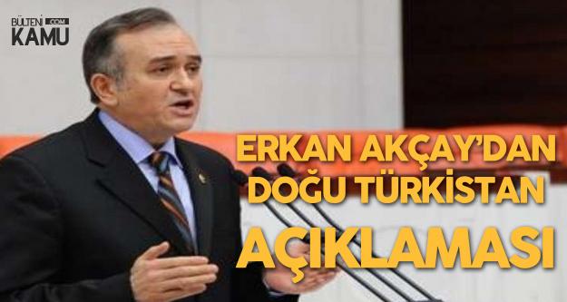 MHP Grup Başkanvekili Erkan Akçay'dan Doğu Türkistan Açıklaması
