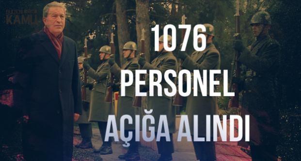 Milli Savunma Bakanı Hulusi Akar: 1076 Personel Açığa Alındı