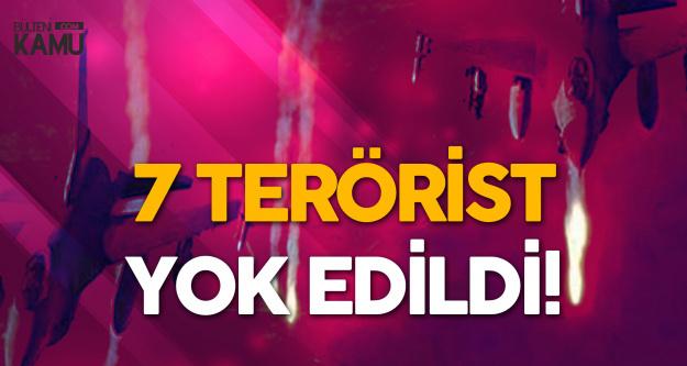 Milli Savunma Bakanlığı'ndan Açıklama: 7 Terörist Etkisiz Hale Getirildi