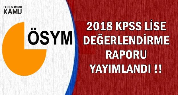 ÖSYM 2018 Lise KPSS Değerlendirme Raporunu Yayımladı