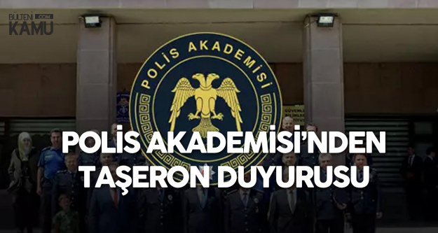 Polis Akademisi Başkanlığı'ndan 'Taşeron' Duyurusu