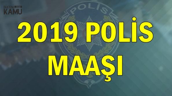 Polis Maaşı Ne Kadar? İşte Ocak 2019 Polis Maaşı