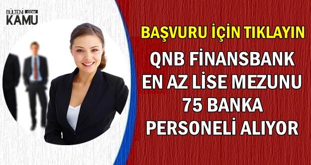 QNB Finansbank, İşkur'dan 75 Banka Personeli Alımı Yapıyor