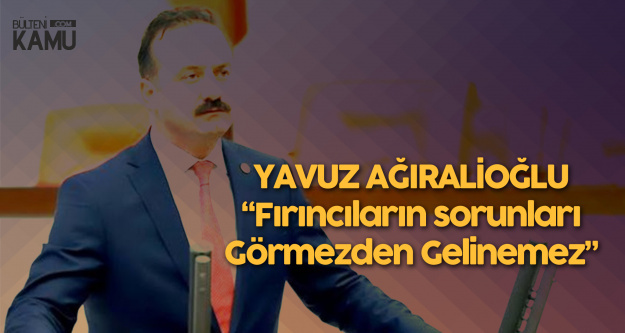 Yavuz Ağıralioğlu: Ekmeğe Zam Yapalım Diyecek Kadar Aklımı Peynir Ekmekle Yemedim Ama...