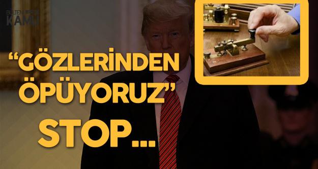 Yavuz Ağıralioğlu'ndan Trump'a : We're kissing from your eyes