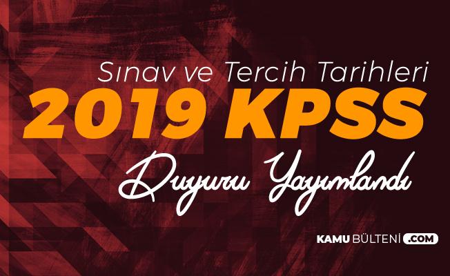 2019 KPSS Sınav ve Yerleştirme Tarihleri Netleşti