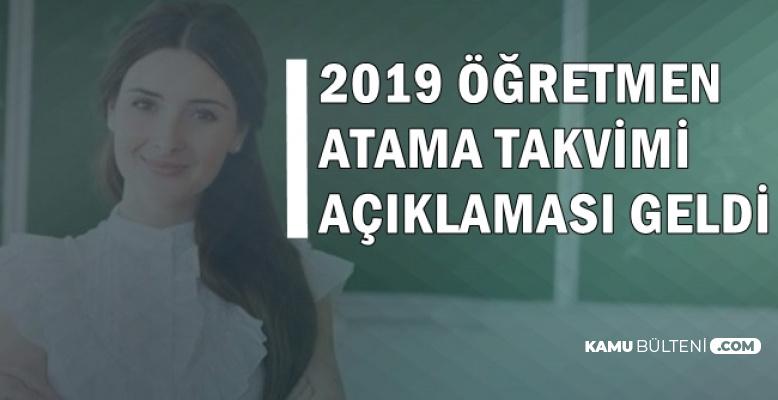 2019 Öğretmen Atama Takvimi Hakkında Açıklama