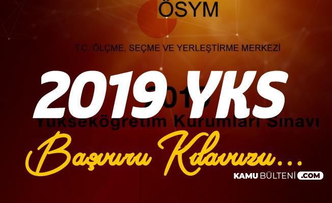 2019 YKS Başvuru Kılavuzu Yayımlandı - YKS Başvuruları 12 Şubat'ta Başlıyor