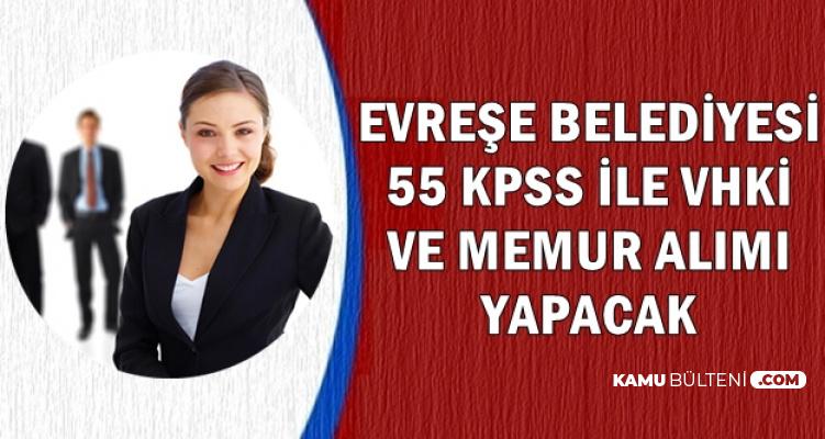 55 KPSS ile 3 VHKİ ve Memur Alımı İçin İlan Yayımlandı