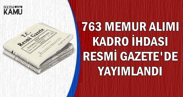 763 Memur Alımı İçin Cumhurbaşkanlığı Kararnamesi Yayımlandı