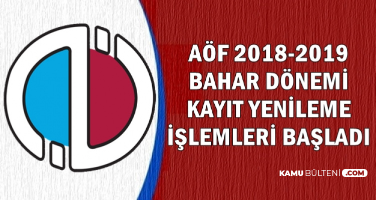 Anadolu Üniversitesi AÖF Kayıt Yenileme İşlemleri Başladı