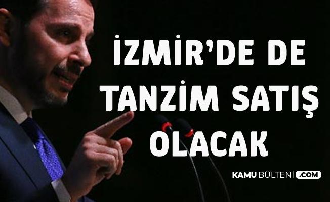 Bakan Albayrak Açıkladı! İzmir'de De Tanzim Satış Yerleri Kurulacak