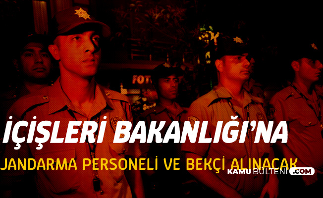 Çarşı ve Mahalle Bekçisi Alımı ile Jandarma Personel Alımı Açıklamaları Art Arda Geldi