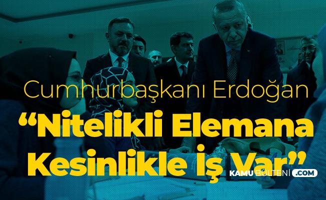 Cumhurbaşkanı Erdoğan'dan '20 Bin Atama ve İşsizlik' Açıklaması:O Şehirlerimizde Eleman İhtiyacı Var