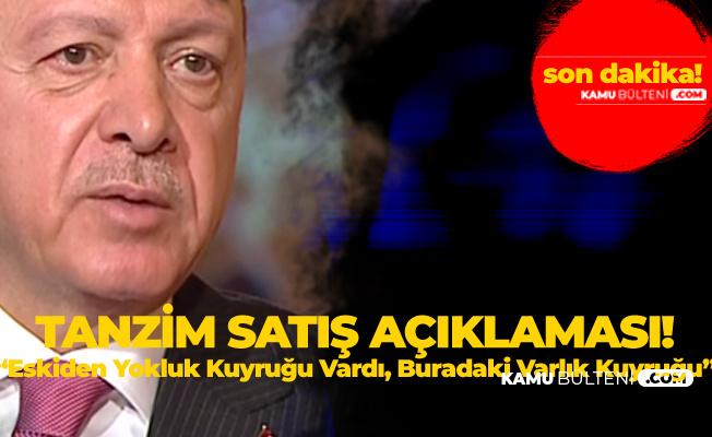 Cumhurbaşkanı Erdoğan'dan Tanzim Açıklaması! Seçimlerden Sonra da Sürecek, Tüm Türkiye'ye Yayılacak