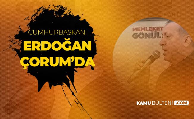 Cumhurbaşkanı Recep Tayyip Erdoğan Çorum'da Konuşuyor - (20 Bin Kişilik Stadyum, Yüksek Hızlı Tren, TOKİ Projeleri, Eğitim Projeleri)