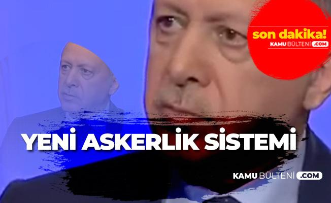 Cumhurbaşkanı Recep Tayyip Erdoğan Yeni Askerlik Sistemiyle İlgili Konuştu