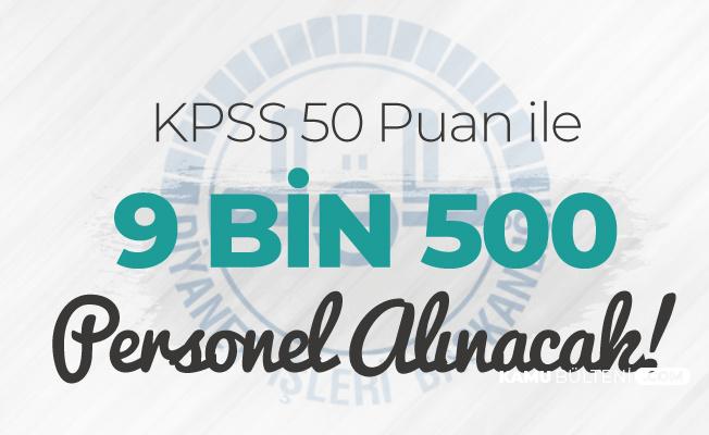 DİB'e 9 Bin 500 Sözleşmeli Personel Alımı (En Az 50 KPSS ile) Yapılacak