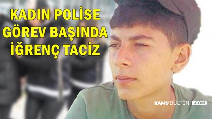 Görev Başındaki Kadın Polise İğrenç Saldırı: Önce Taciz Etti Sonra..