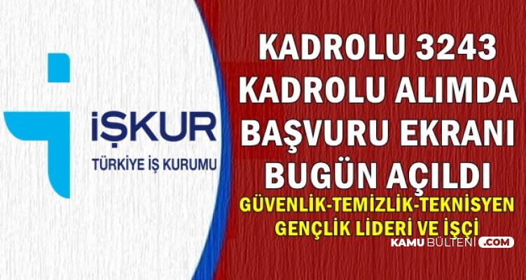 GSB Kadrolu 3243 Kamu İşçisi Başvuru Ekranı Açıldı-İŞKUR'dan En Az İlkokul