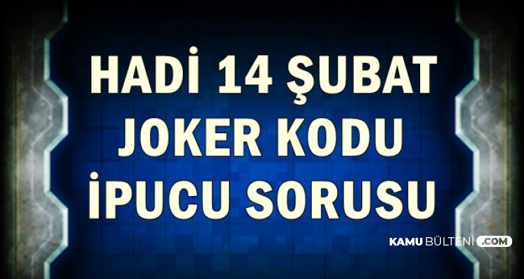 Hadi 14 Şubat Joker Kodu ve İpucu: Erzurum Neleriyle Meşhur? Geçim Kaynağı Nedir?