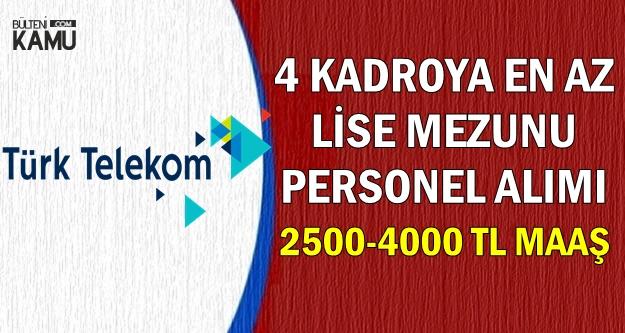 İŞKUR ve Kariyer'de Yayımlandı: Türk Telekom 2500-4000 TL Maaşla Personel Alımı