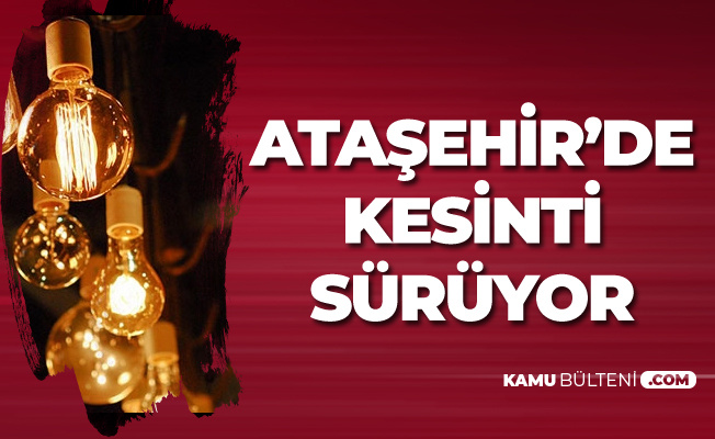 İstanbul Ataşehir'deki Elektrik Kesintisi Sürüyor