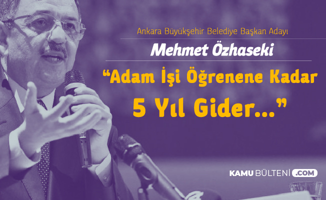 Mehmet Özhaseki 'Para ,Personel, Mekan, Algı Yönetimi Bilmeyenin Ne İşi Olur Belediye Başkanlığı'nda?'
